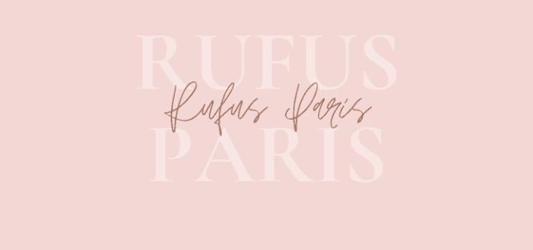 Rufus Paris, des incontournables éco-responsables